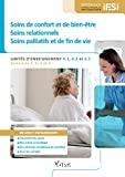 Soins de confort et de bien-être, soins relationnels, soins palliatifs et de fin de vie