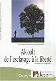 Alcool, de l'esclavage à la liberté