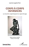 Corps à corps infirmiers
